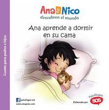 Ana y Nico - Ana aprende a dormir en su cama