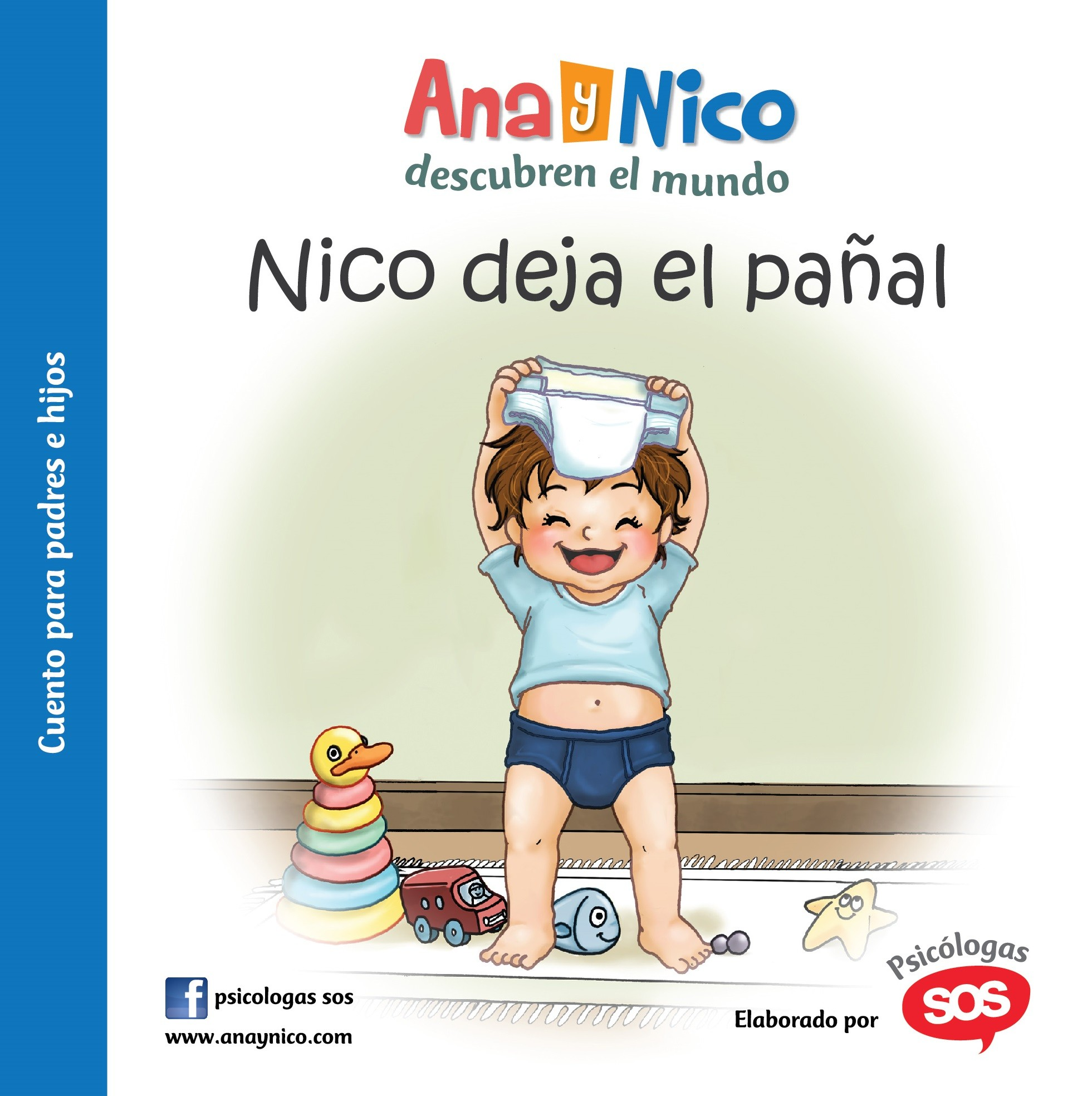 Ana y Nico - Nico deja el pañal