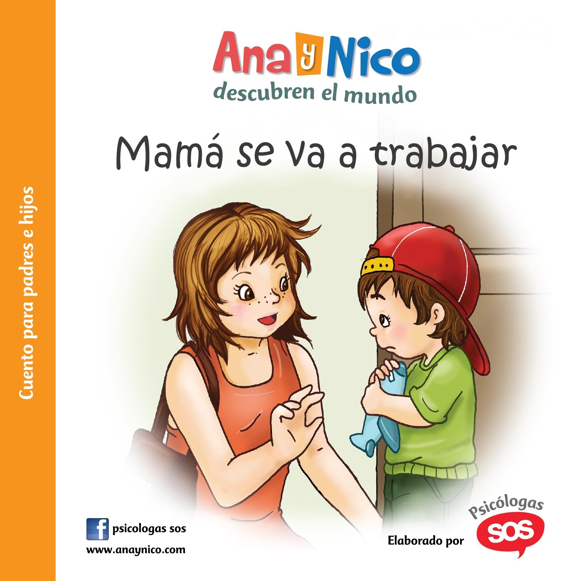 Ana y Nico - Mamá se va a trabajar